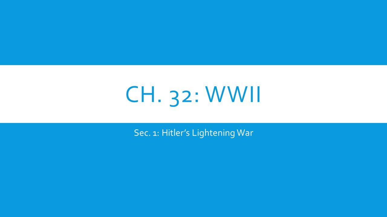 Sec. 1: Hitler's Lightening War
