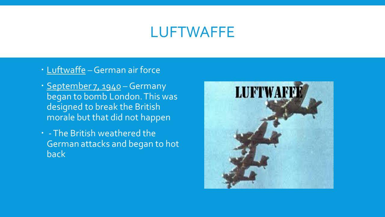 Luftwaffe Luftwaffe – German air force