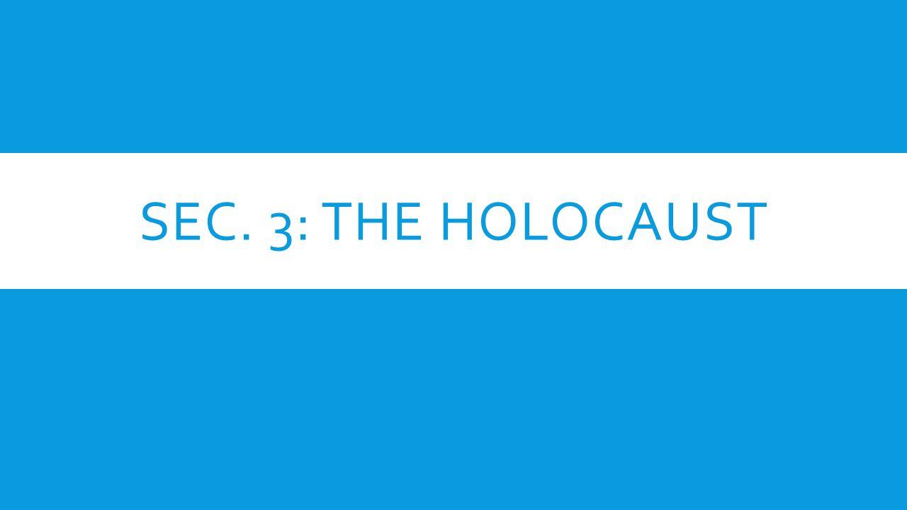 Sec. 3: The Holocaust