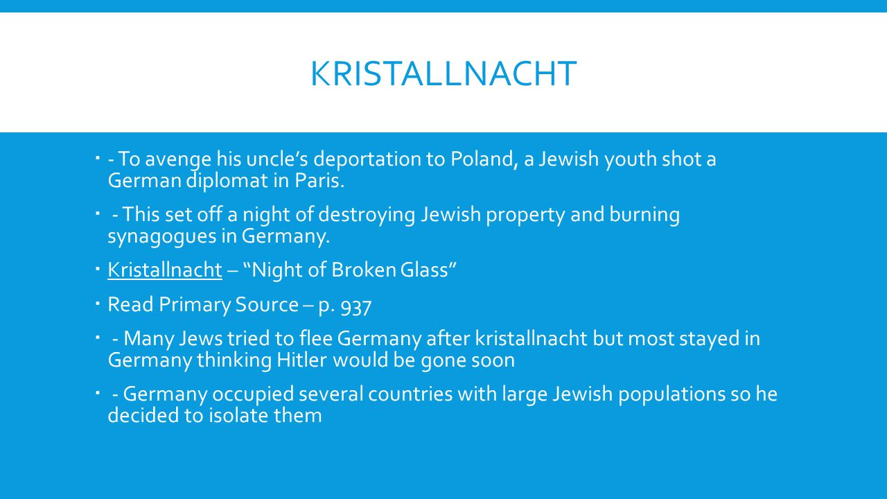 Kristallnacht - To avenge his uncle's deportation to Poland, a Jewish youth shot a German diplomat in Paris.