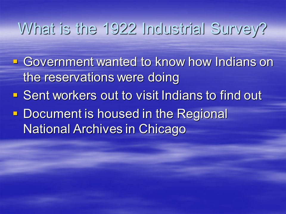 What is the 1922 Industrial Survey