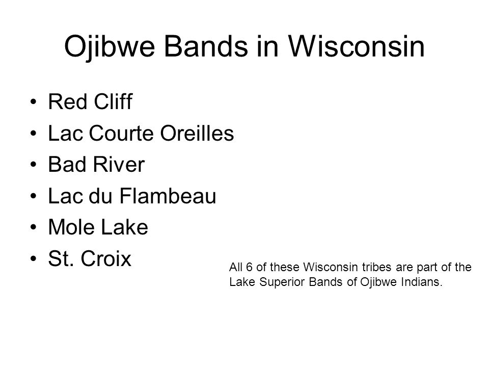 Ojibwe Bands in Wisconsin
