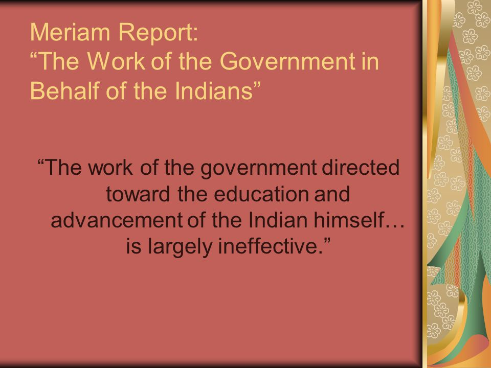 Meriam Report: The Work of the Government in Behalf of the Indians