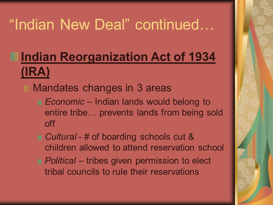 Indian New Deal continued…