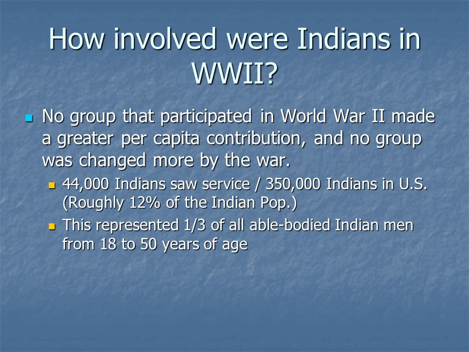 How involved were Indians in WWII
