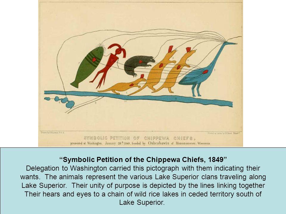 Symbolic Petition of the Chippewa Chiefs, 1849
