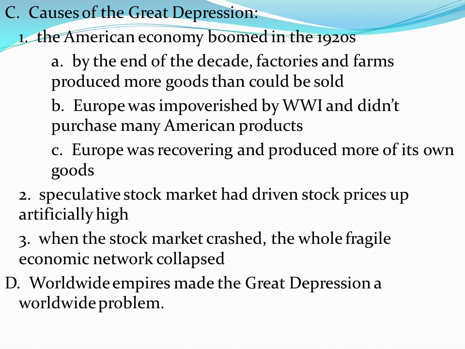 C. Causes of the Great Depression: 1