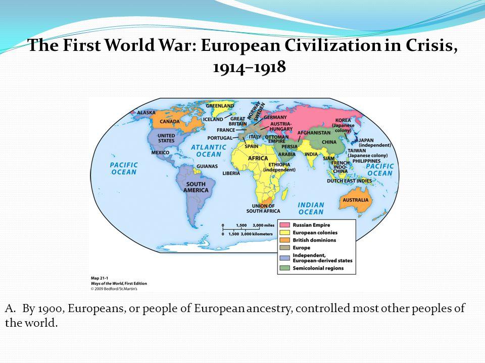 The First World War: European Civilization in Crisis, 1914–1918