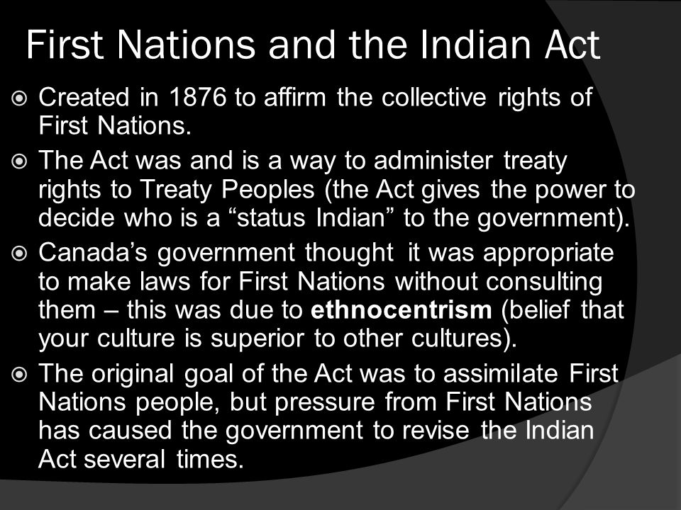 First Nations and the Indian Act