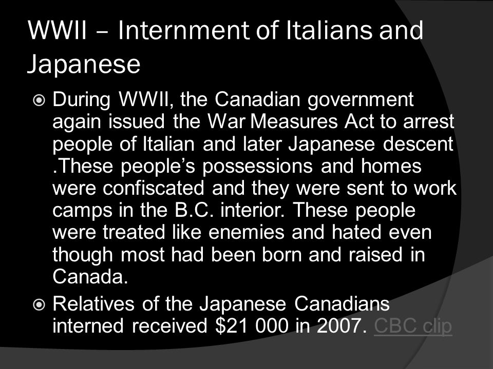 WWII – Internment of Italians and Japanese