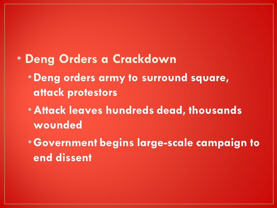 Deng Orders a Crackdown