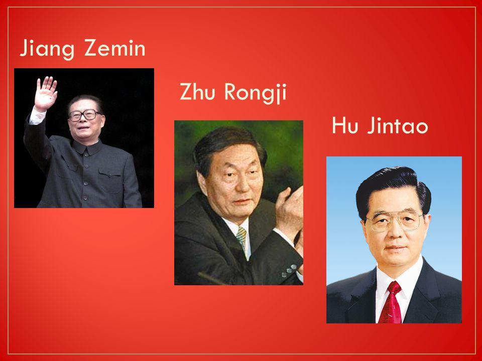 Jiang Zemin Zhu Rongji Hu Jintao