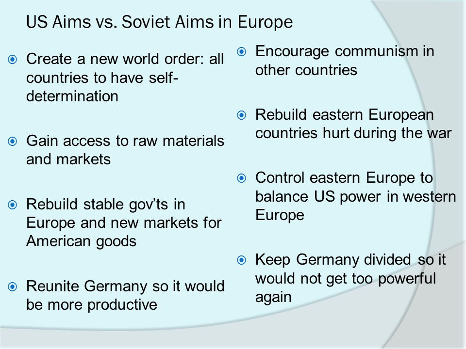 US Aims vs. Soviet Aims in Europe