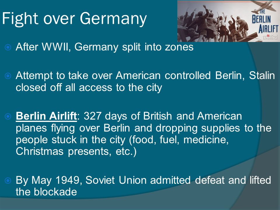 Fight over Germany After WWII, Germany split into zones