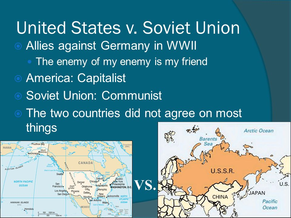 united states versus union of soviet Relations between the soviet union and the united states were driven by a complex interplay of ideological, political, and economic factors, which led to shifts.