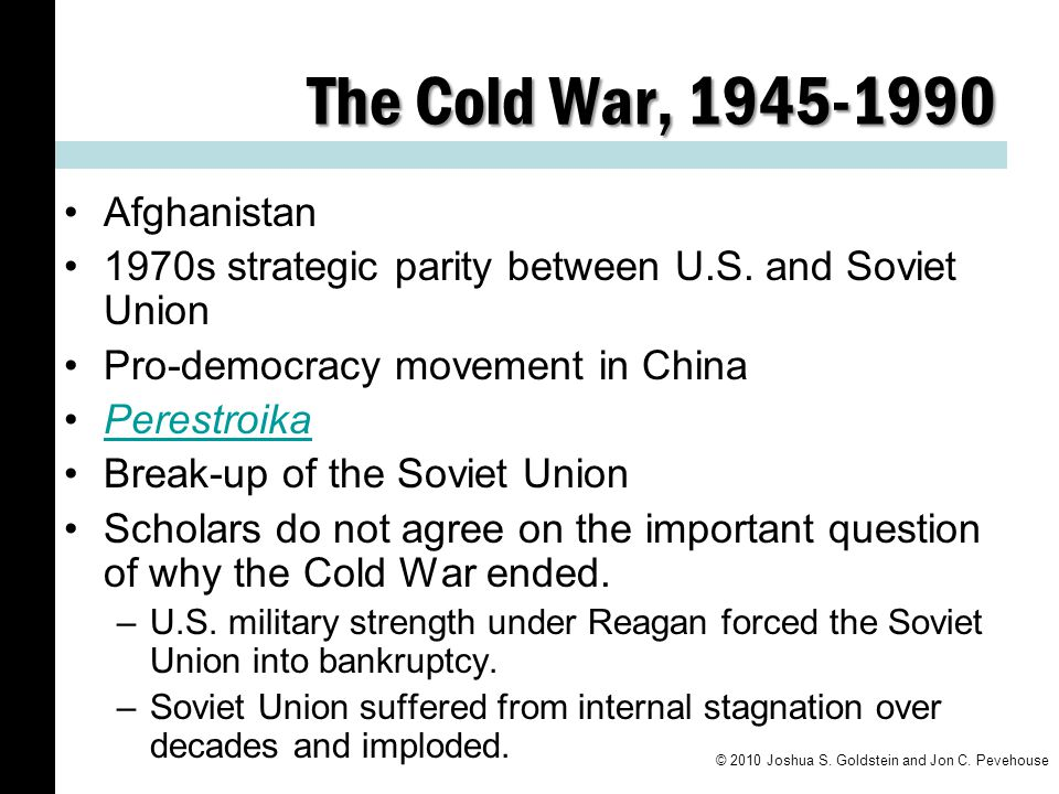 The Cold War, 1945-1990 Afghanistan