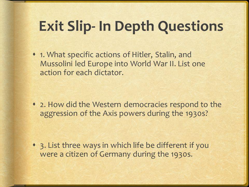 Exit Slip- In Depth Questions