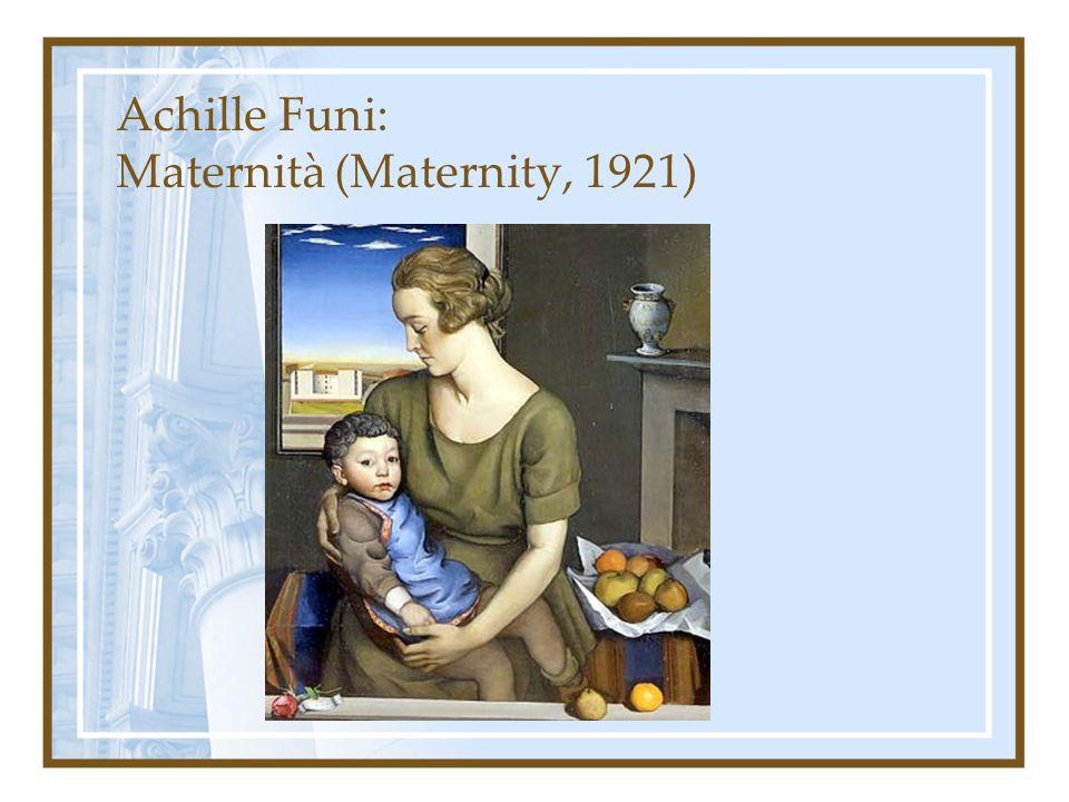 Achille Funi: Maternità (Maternity, 1921)