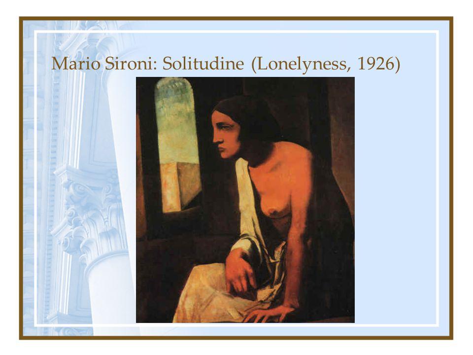 Mario Sironi: Solitudine (Lonelyness, 1926)