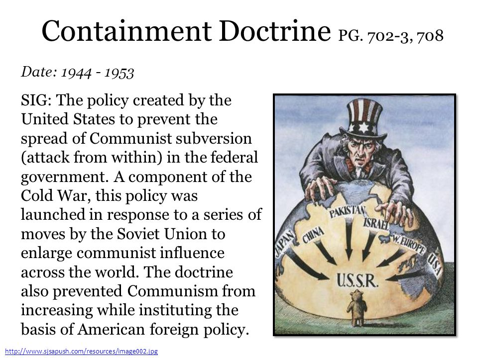 Containment Doctrine PG. 702-3, 708