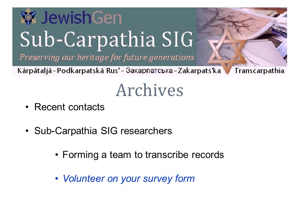 Archives Recent contacts Sub-Carpathia SIG researchers