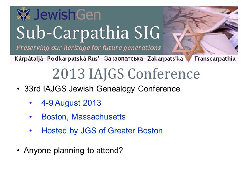 2013 IAJGS Conference 33rd IAJGS Jewish Genealogy Conference