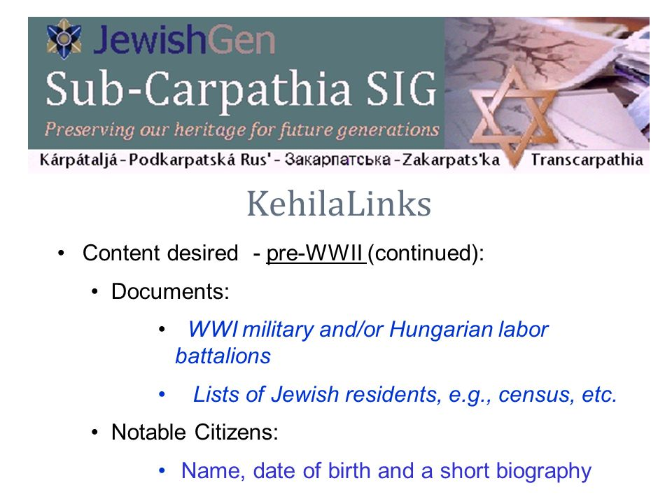 KehilaLinks Content desired - pre-WWII (continued): Documents: