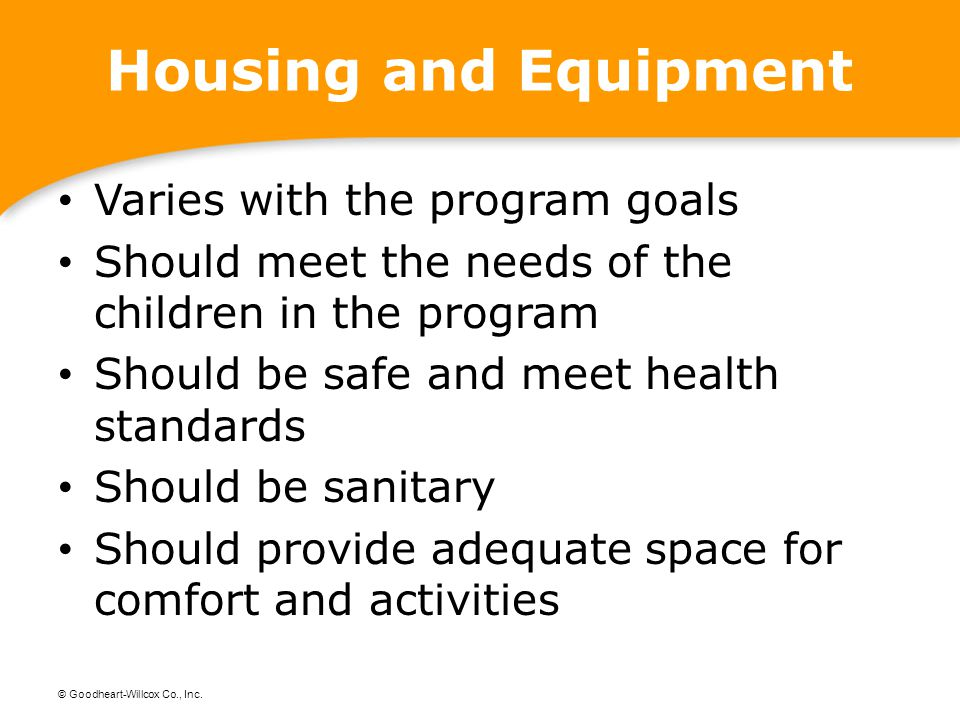 Housing and Equipment Varies with the program goals