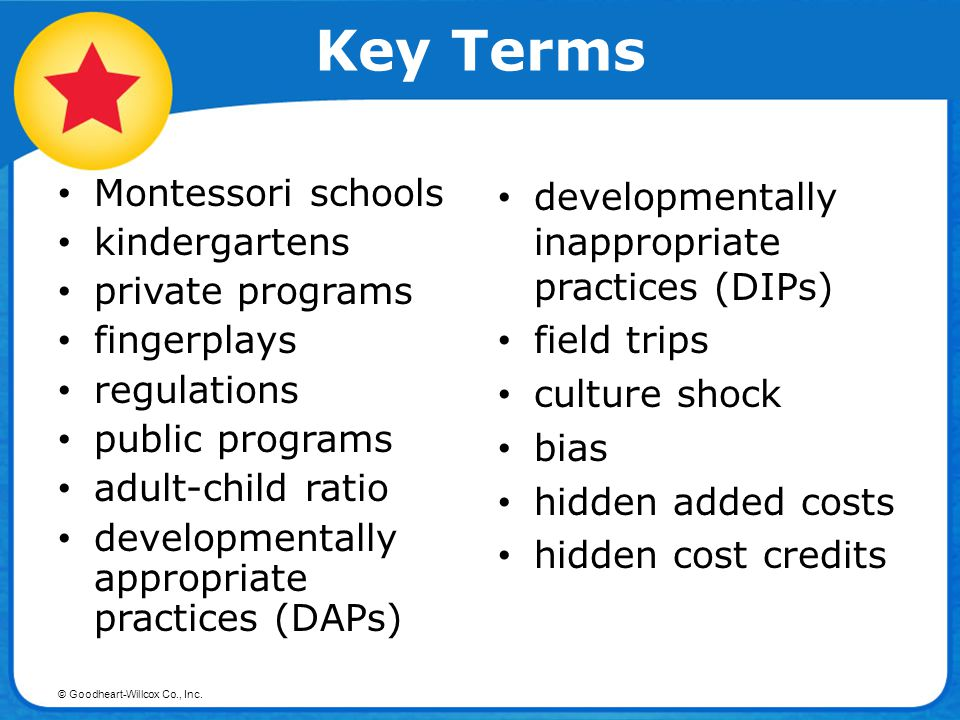 Key Terms Montessori schools kindergartens private programs