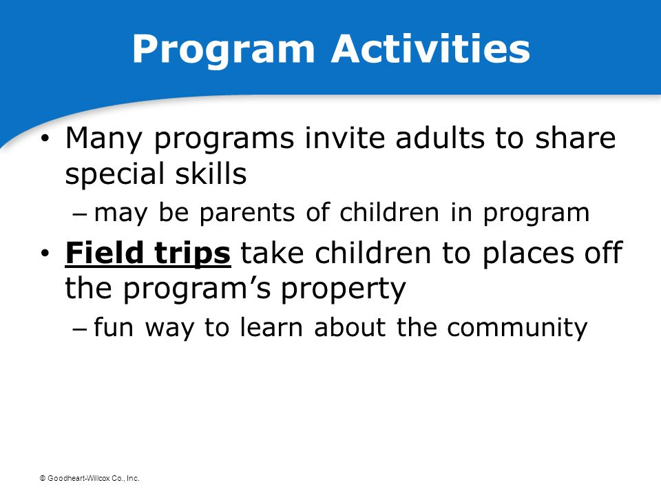 Program Activities Many programs invite adults to share special skills
