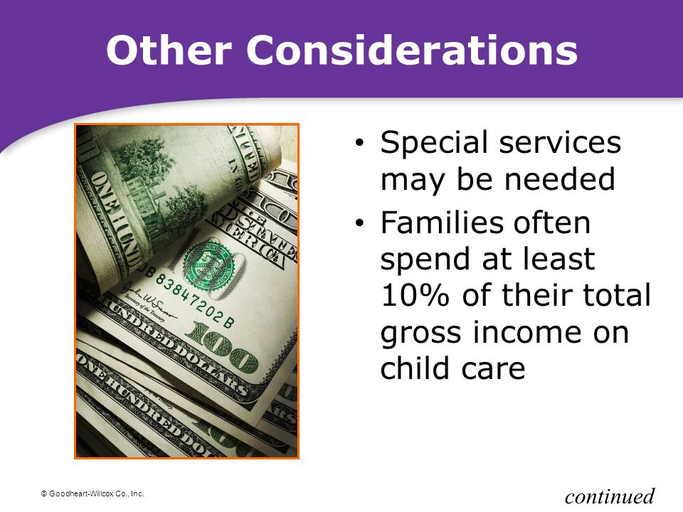 Other Considerations Special services may be needed