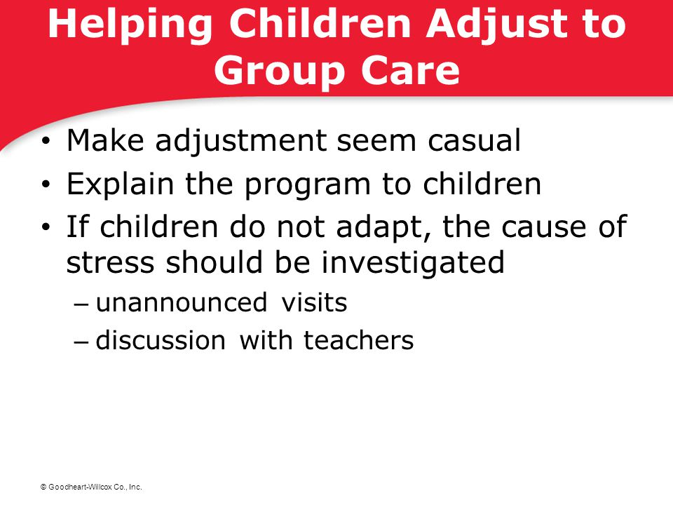 Helping Children Adjust to Group Care