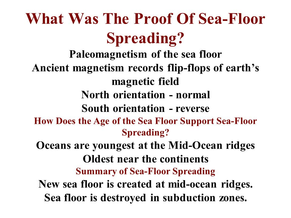 What Was The Proof Of Sea-Floor Spreading