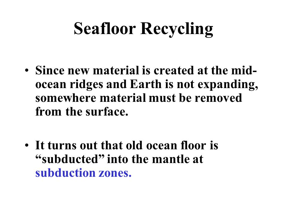Seafloor Recycling