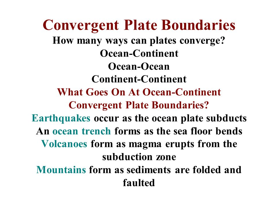 Convergent Plate Boundaries How many ways can plates converge
