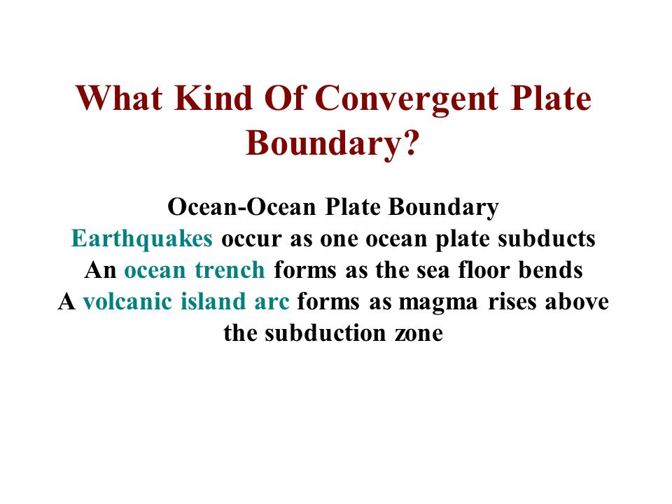 What Kind Of Convergent Plate Boundary