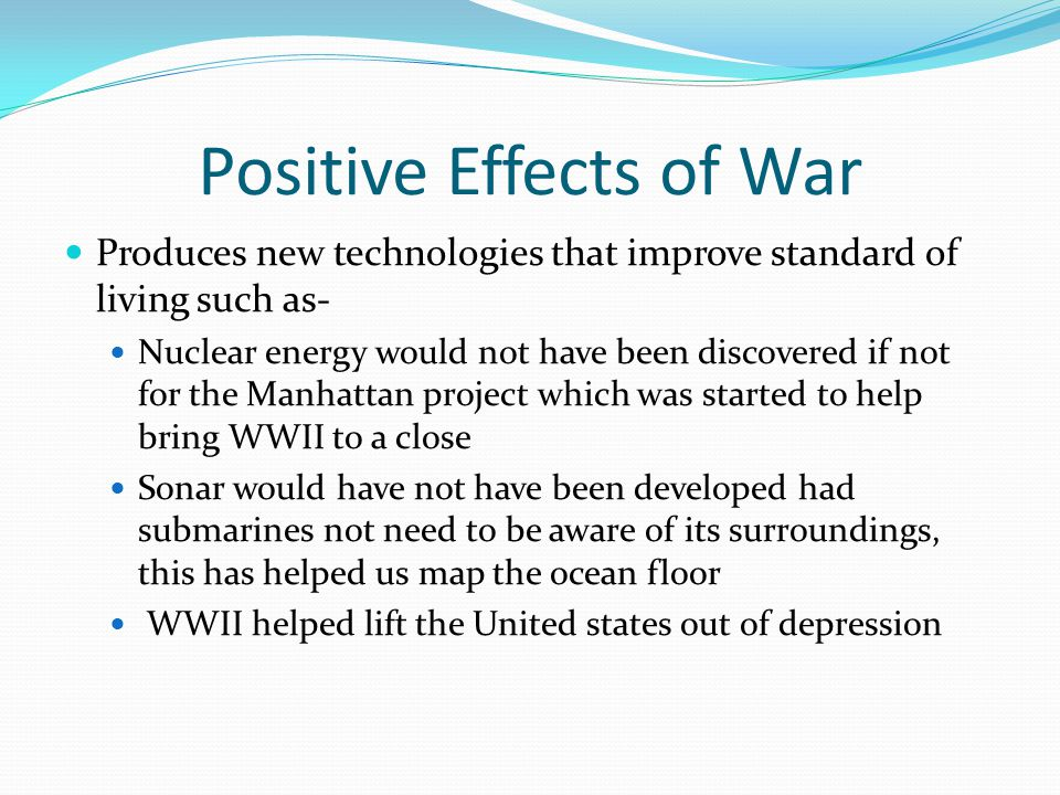 Positive Effects of War