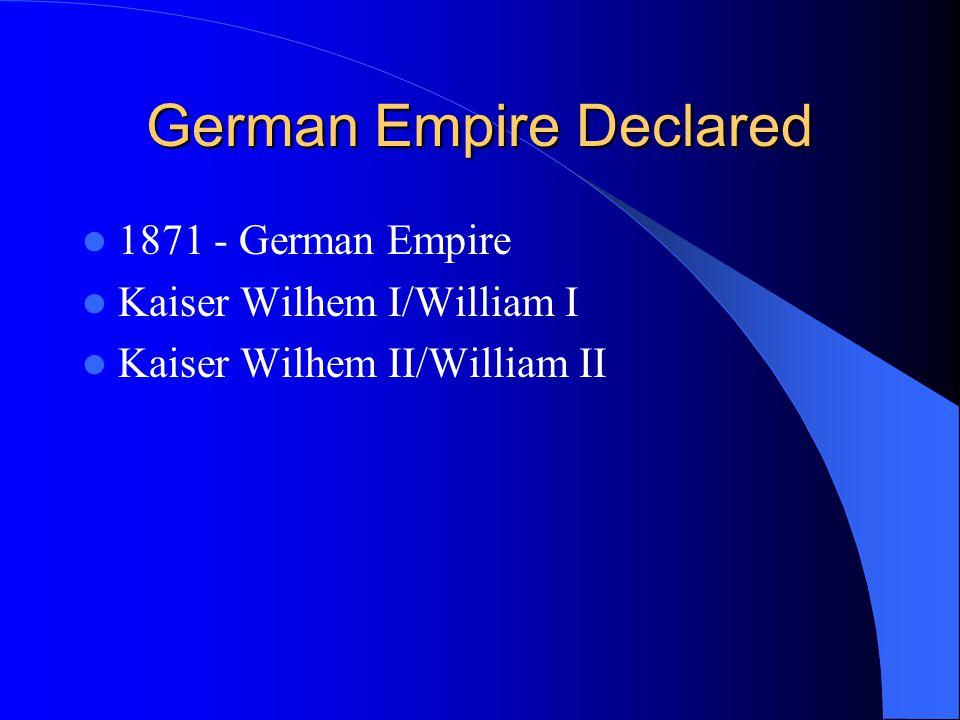 German Empire Declared