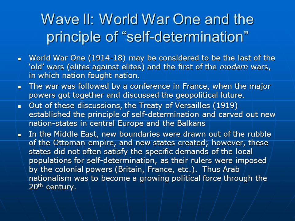 Wave II: World War One and the principle of self-determination