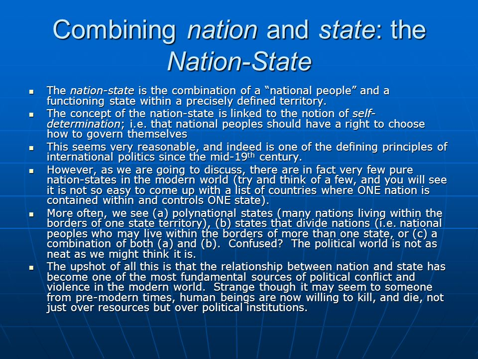 Combining nation and state: the Nation-State