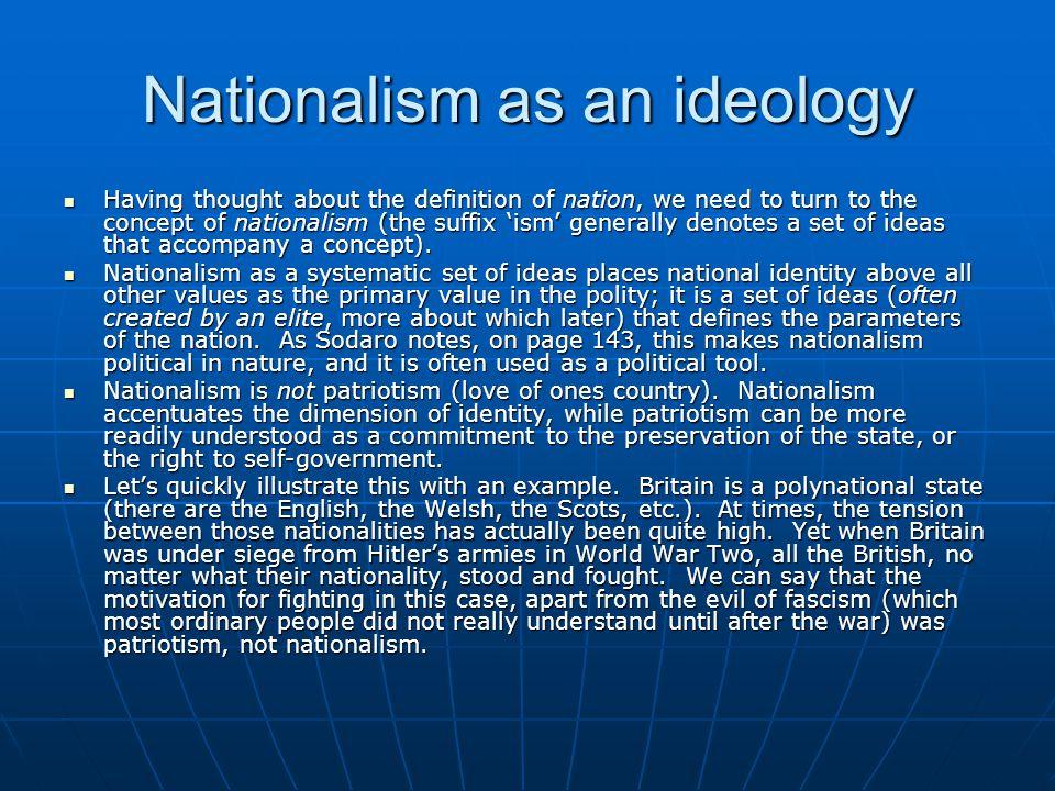 Nationalism as an ideology