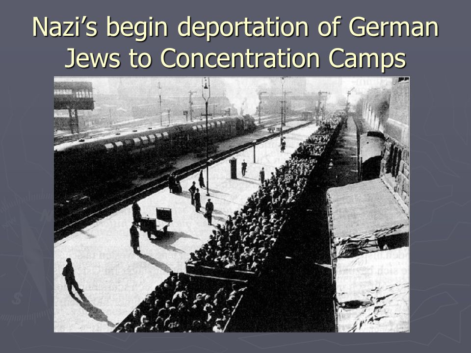 Nazi's begin deportation of German Jews to Concentration Camps