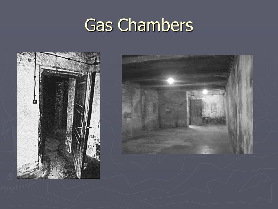 Gas Chambers