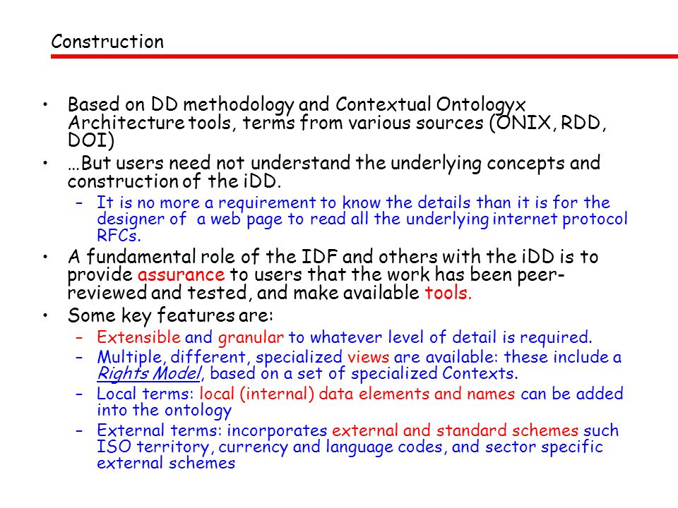 ConstructionBased on DD methodology and Contextual Ontologyx Architecture tools, terms from various sources (ONIX, RDD, DOI)