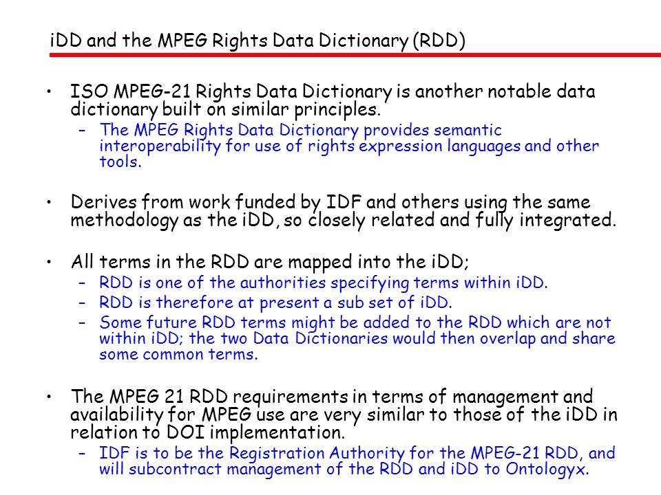 iDD and the MPEG Rights Data Dictionary (RDD)