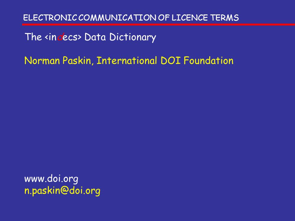 The <indecs> Data Dictionary