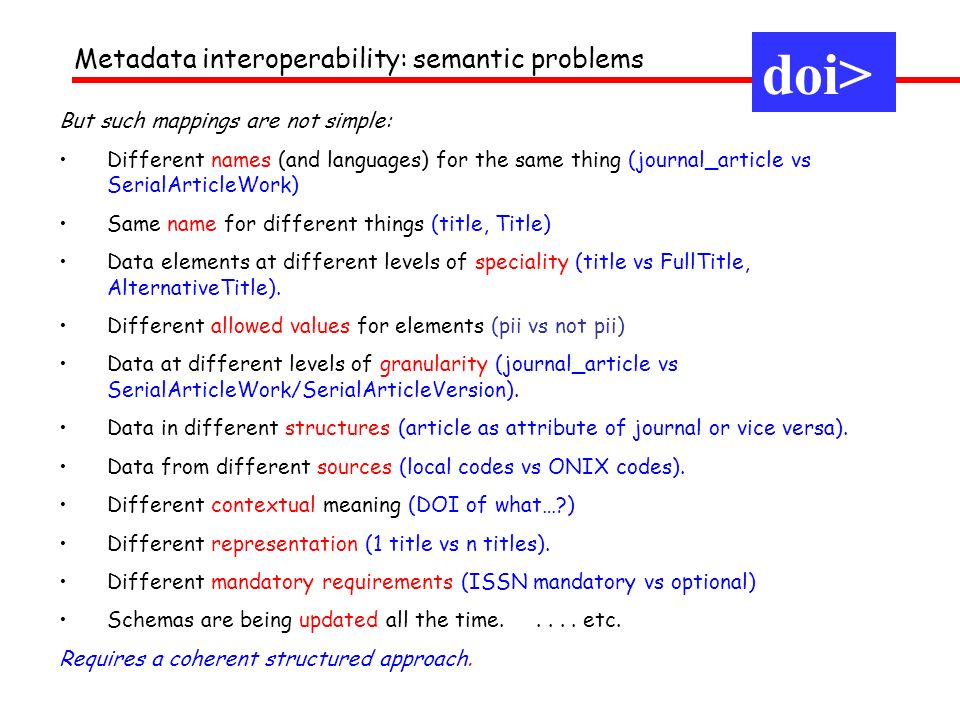 doi> Metadata interoperability: semantic problems