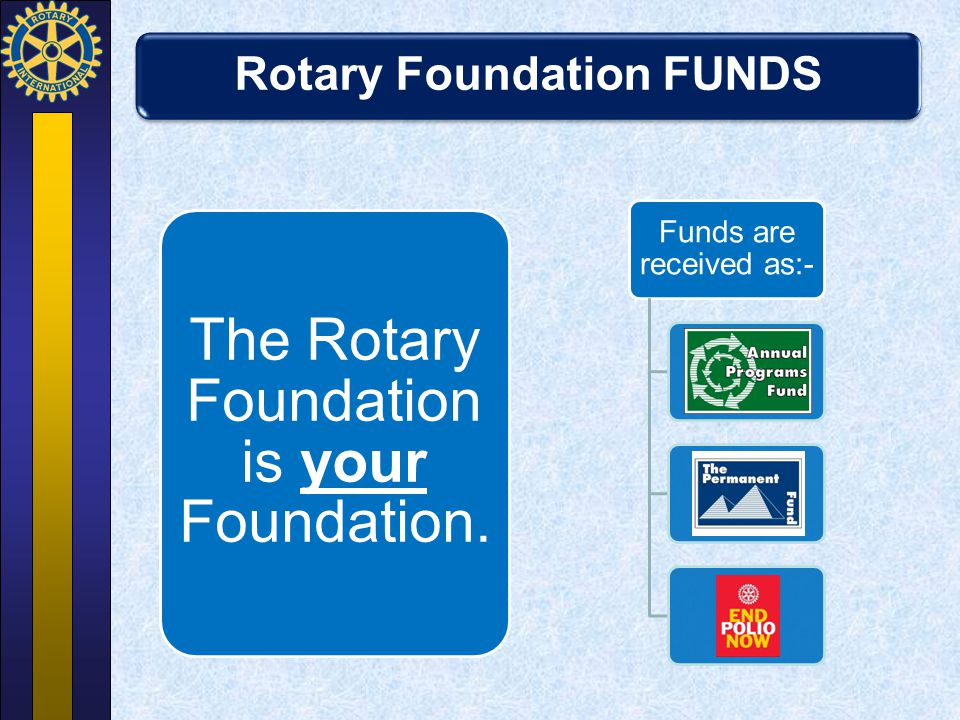 Rotary Foundation FUNDS