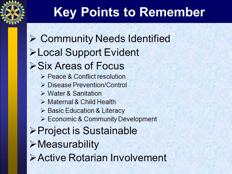 Key Points to Remember Community Needs Identified