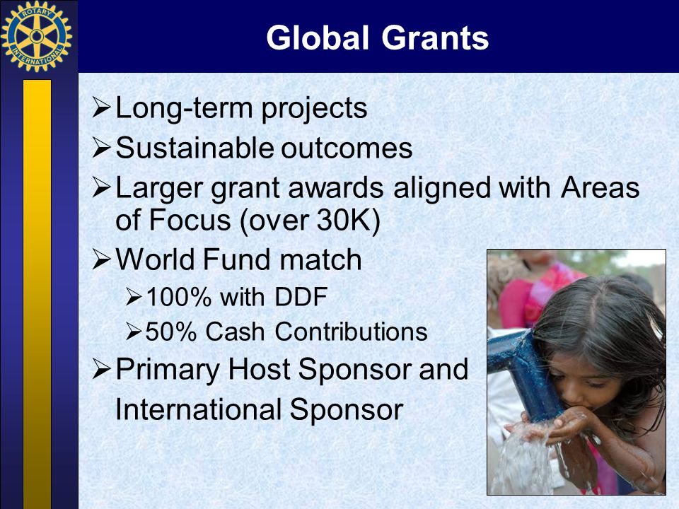 Global Grants Long-term projects Sustainable outcomes